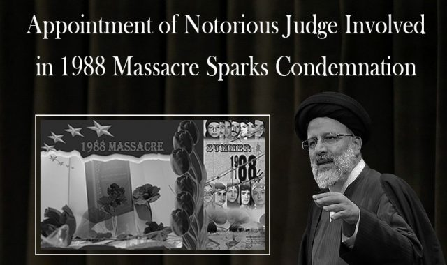 Iran: Appointment of Notorious Judge Responsible for 1988 Massacre Sparks Condemnation